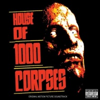 House Of 1000 Corpses - Various Artists