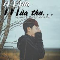 Mưa Mùa Thu (Single) - Đinh Vũ Duy, Nguyễn Chí Tâm