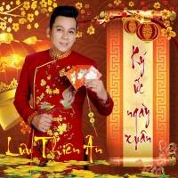 Ký Ức Ngày Xuân - Lưu Thiên Ân