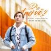 Chuyến Đi Của Năm (Đi Để Trở Về 2) (Single) - Soobin Hoàng Sơn