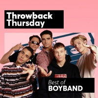 Throwback Thursday: Best Of Boyband Songs - Various Artists
