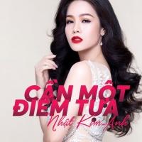Cần Một Điểm Tựa (Single) - Nhật Kim Anh