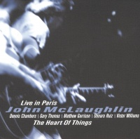 The Heart of Things: Live in P - John McLaughlin
