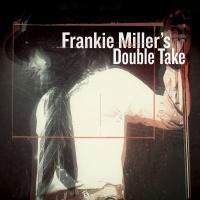 Frankie Miller's Double Take - Frankie Miller