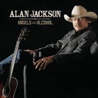 Angels And Alcohol - Alan Jackson