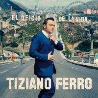 El Oficio De La Vida - Tiziano Ferro