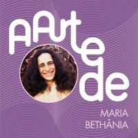 A Arte De Maria Bethânia - Maria Bethânia