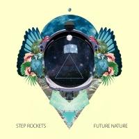 Future Nature - Step Rockets