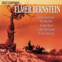 Great Composers: Elmer Bernste - Elmer Bernstein