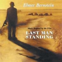 Last Man Standing - Elmer Bernstein