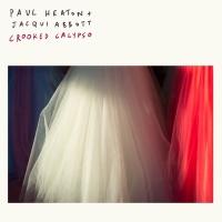 Crooked Calypso - Paul Heaton
