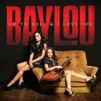 Go To Hell & I Love You - Baylou