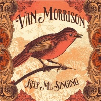 Keep Me Singing - Van Morrison