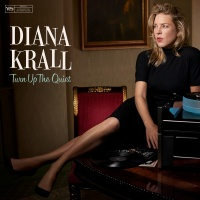 Turn Up The Quiet - Diana Krall