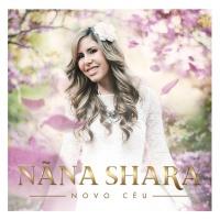 Novo Céu - Nãna Shara