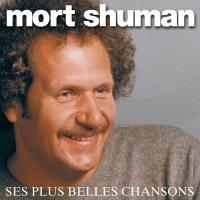 Ses Plus Belles Chansons - Mort Shuman