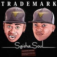 Sgisha Soul - Trademark