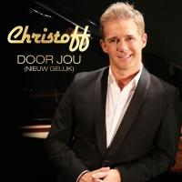 Door Jou (Nieuw Geluk) - Christoff