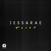 Touch - Jessarae