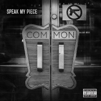 Speak My Piece - Common