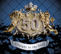 Straight To The Bank - 50 Cent