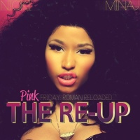 Pink Friday: Roman Reloaded Th - Nicki Minaj