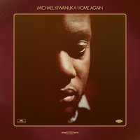 Home Again - Michael Kiwanuka