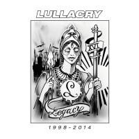 Legacy 1998 - 2014 - Lullacry