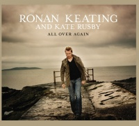 All Over Again - Ronan Keating