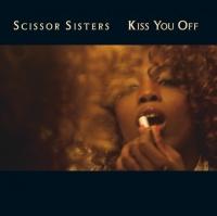 Kiss You Off - Scissor Sisters
