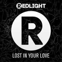 Lost In Your Love - Redlight