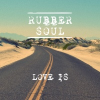 Love Is - Rubber Soul