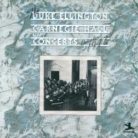 Carnegie Hall Concert, Decembe - Duke Ellington