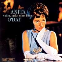 Waiter, Make Mine The Blues - Anita O'Day