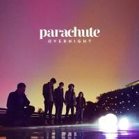 Overnight - Parachute