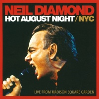 Hot August Night / NYC - Neil Diamond