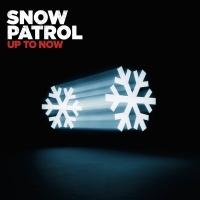 Up To Now - Snow Patrol