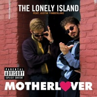 Motherlover - The Lonely Island