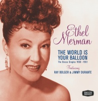 The World Is Your Balloon - Ethel Merman -