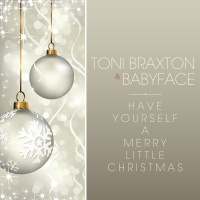 Have Yourself A Merry Little C - Toni Braxton