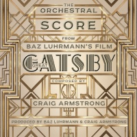 The Orchestral Score From Baz - Craig Armstrong