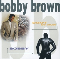 Don't Be Cruel / Bobby - Bobby Brown