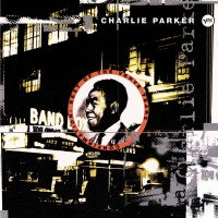 Confirmation: The Best Of The - Charlie Parker
