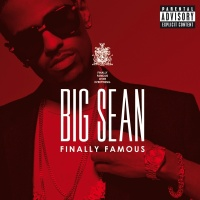 Finally Famous - Big Sean
