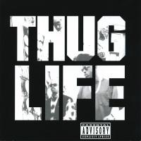 Thug Life: Volume 1 - Thug Life