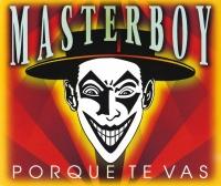 Porque Te Vas - Masterboy