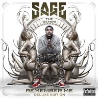 Remember Me - Sage The Gemini