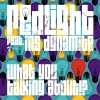 What You Talking About!? - Redlight