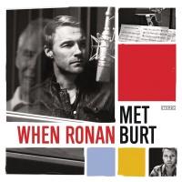 When Ronan Met Burt - Ronan Keating