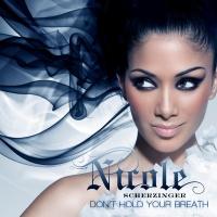Don't Hold Your Breath - Nicole Scherzinger